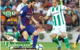 Previa| Real Betis – FC Barcelona: Reto con mayúsculas