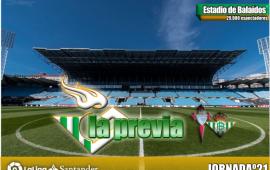La previa: RC Celta de Vigo- Real Betis Balompié