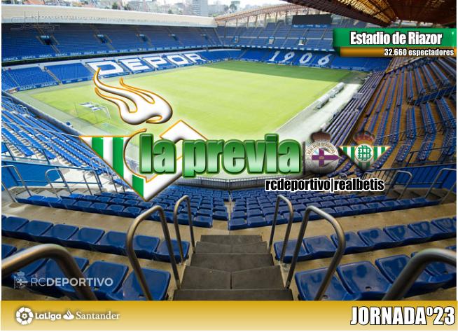 Previa| Deportivo de la Coruña – Real Betis Balompié