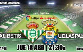Previa| Real Betis Balompi̩ Р U.D Las Palmas: A por el r̩cord de victorias consecutivas