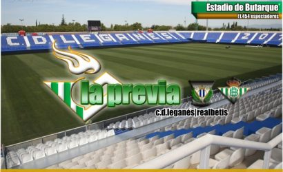Previa| C.D. Leganés-Real Betis Balompié: Un último esfuerzo para un broche de oro