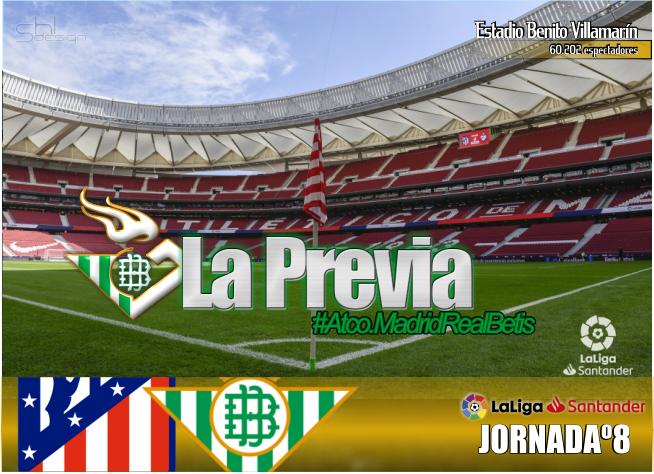 Previa  Atlético de Madrid – Real Betis Balompié: El futbol de los mayores