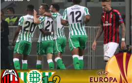 Crónica | AC Milán 1-Real Betis Balompié 2: Triunfo exCelso