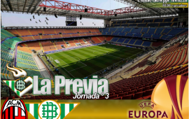 Previa y análisis del rival | A.C Milan- Real Betis Balompié: Recuperar sensaciones a lo grande