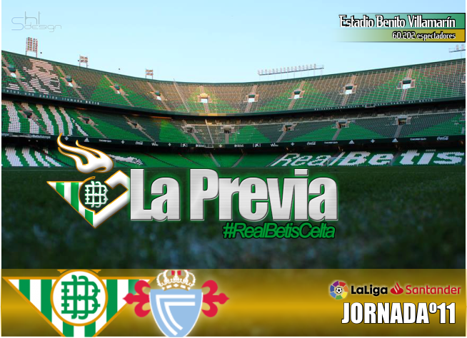 "Previa   Real Betis Balompié-Real Club Celta de Vigo: Que vuelva la cara ""buena"""