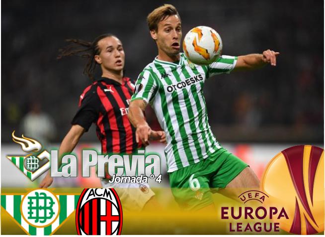 Previa | Real Betis Balompié – AC Milan: Que no se pierda la ilusión