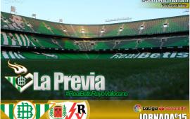 Previa | Real Betis Balompi̩ РRayo Vallecano: en busca de la estabilidad
