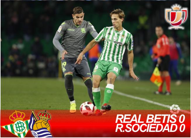 Crónica | Real Betis Balompié 0 – Real Sociedad 0: La falta de gol deja la eliminatoria abierta