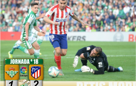 Crónica | Real Betis Balompié 1-Atlético de Madrid 2: Derrota para cerrar el 2019