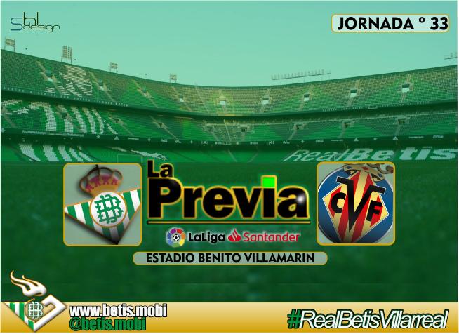 Previa | Real Betis – Villarreal C.F. | Llega el turno del honor