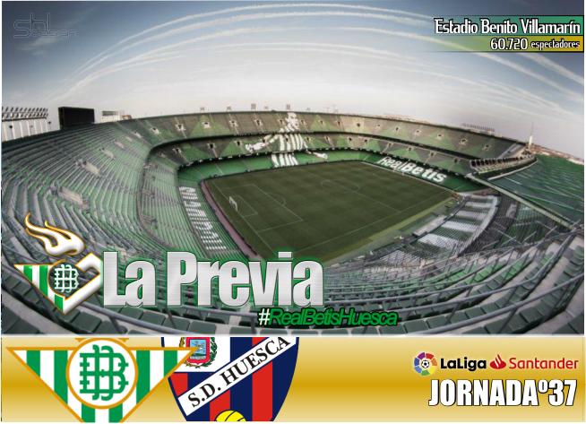 Previa   Real Betis Balompié-SD Huesca: una victoria como despedida