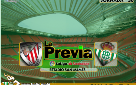 Previa | Athletic Club – Real Betis Balompié: ganar o sufrir